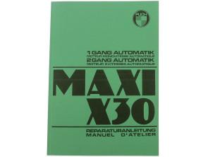 Reparaturanleitung Maxi / X30