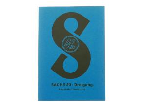 Sachs 50 Dreigang Reparaturanleitung