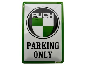 """Puch Parking Only"" Blechschild"