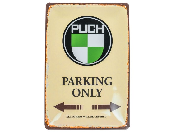 Blechschild «Puch parking only» 30 x 20 cm