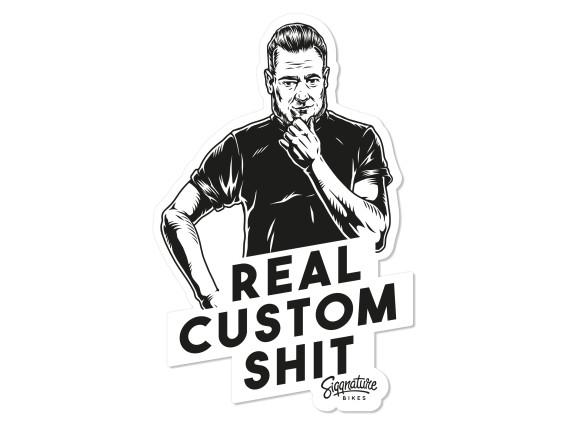 Aufkleber «Siggnature Bikes - Real Custom Shit» 65 x 100 mm