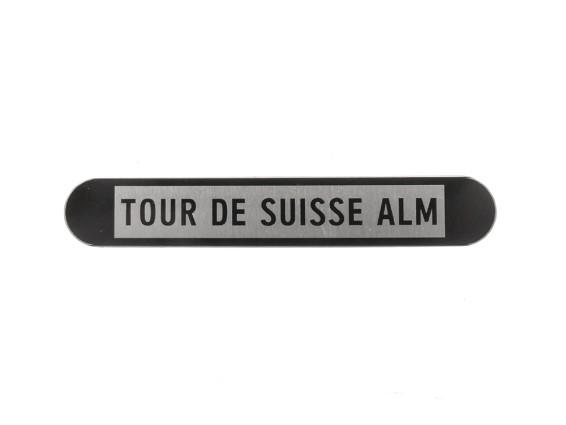 TOUR DE SUISSE ALM Typenschild